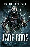 Jade Gods (A Matt Rowley Novel)