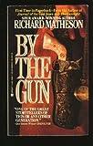 By the Gun, Richard Matheson, 0425140997