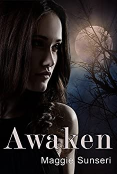 Awaken (The Awaken Series Book 1) by [Sunseri, Maggie]