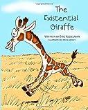 The Existential Giraffe, Eric Kesselman, 1468058428