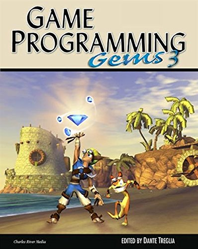 Game Programming GEMS 3 (GAME PROGRAMMING GEMS SERIES) (v. 3) (Best Of Game Programming Gems)