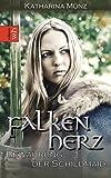 Book cover image for Falkenherz: Bewährung der Schildmaid (Schildmaid-Saga 3) (German Edition)