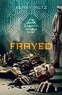 Frayed (DarkTrench Shadow Book 1)