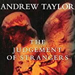 The Judgement of Strangers | Andrew Taylor