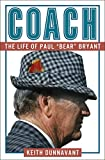 Coach: The Life of Paul 'Bear' Bryant
