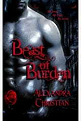 Beast of Burden by Alexandra Christian (2013-08-28) Paperback