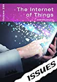 The Internet of Things (Issues Book 299)