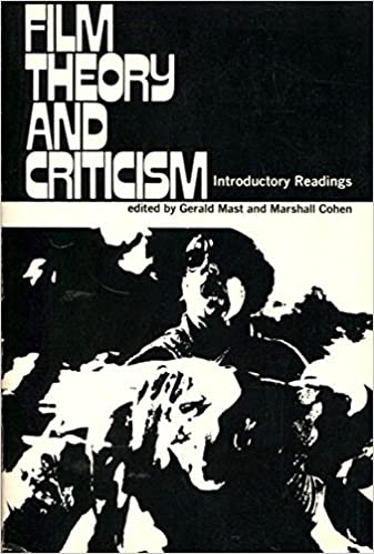 Film Theory And Criticism Introductory Readings Mast Gerald 9780195018172 Amazon Com Books