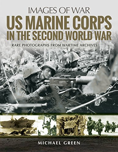 US Marine Corps in the Second World War (Images of War) ()