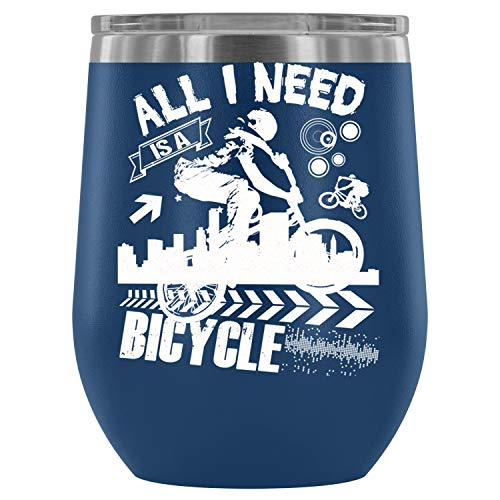 Stainless Steel Tumbler Cup with Lid for Wine, I Need A Bicycle Wine Tumbler Cup, Rider Vacuum Insulated Wine Tumbler (12oz - Blue) ()