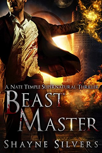 Beast Master: A Nate Temple Supernatural Thriller Book 5 (The Temple Chronicles) ()