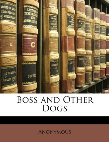 Download Boss and Other Dogs pdf epub