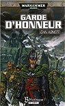 Les Fantômes de Gaunt - Cycle 02 - La Sainte vol.01-1 - Garde d'Honneur par Abnett