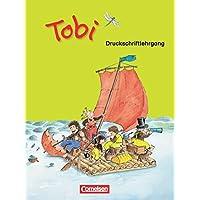 Tobi - Zu allen Ausgaben: Druckschriftlehrgang