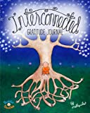 Buddha Doodles Gratitude Journal: Interconnected (Buddha Doodles Gratitude Journals) (Volume 3)