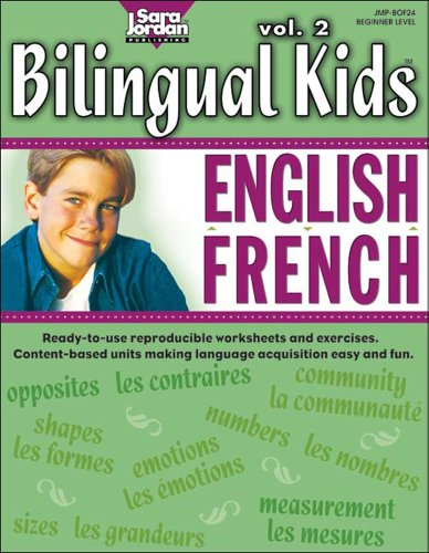 Bilingual Kids: vol. 2 EnglishFrench, Resource Book (English and French Edition) by Jordan Music Productions Inc.