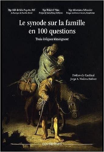 Livres Android téléchargement gratuit Le synode sur la famille en 100 questions : Trois évêques témoignent en français PDF MOBI