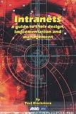 Intranets, Paul Blackmore, 0851424414