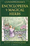 img - for Cunningham's Encyclopedia of Magical Herbs (Llewellyn's Sourcebook Series) (Cunningham's Encyclopedia Series) book / textbook / text book
