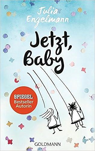 https://www.amazon.de/Jetzt-Baby-Poetry-Slam-Texte-Julia-Engelmann/dp/3442485681/ref=sr_1_1?s=books&ie=UTF8&qid=1525109842&sr=1-1&keywords=Jetzt+baby