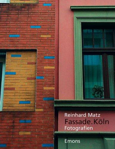 Fassade. Köln: Fotografien