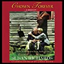 Chosen Forever Audiobook by Susan Richards Narrated by Lorna Raver