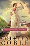 The Lightkeeper's Daughter, Colleen Coble, 1595542671