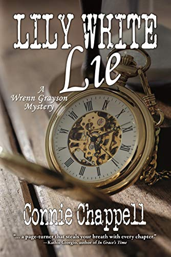 Lily White Lie (Wrenn Grayson Mystery Series Book 3)