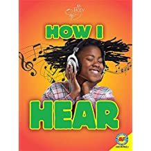 How I Hear (My Body)