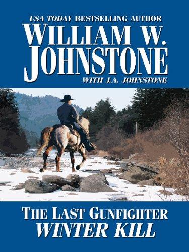 The Last Gunfighter: Winterkill ebook