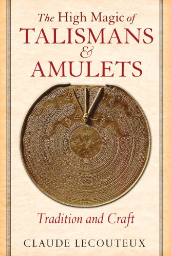 - The High Magic of Talismans and Amulets: Tradition and Craft