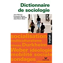 Initial - Dictionnaire de sociologie (French Edition)