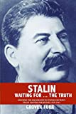 Stalin Waiting For ... The