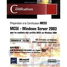 MCSE-Windows Server 2003 pour les candidats déjà certifiés..