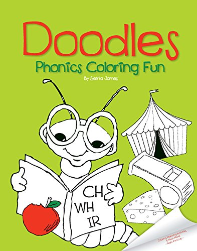 Doodles Phonics Coloring Fun (Doodles Coloring Fun): Setria James ...