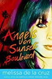 Angels on Sunset Boulevard, Melissa de la Cruz, 1416939911