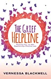 img - for The Grief Helpline: Restoring Your Joy After Experiencing a Personal Loss book / textbook / text book