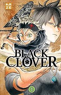 Black Clover, tome 1 par Yuki Tabata