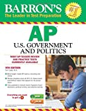 img - for Barron's AP U.S. Government and Politics, 9th Edition (Barron's AP United States Government & Politics) book / textbook / text book
