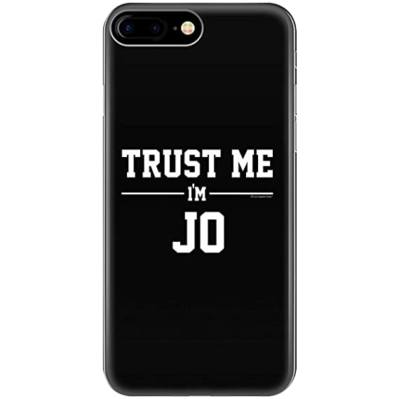 Amazon com: Trust Me Im JO Idea for Friends - Phone Case Fits iPhone