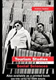 Tourism Studies and the Social Sciences, Holden, Andrew, 0415287766