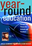 Year-Round Education, Shelly Gismondi Haser and Ilham Nasser, 1578862353
