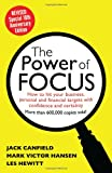 img - for The Power of Focus Tenth Anniversary Edition: How to Hit Your Business, Personal and Financial Targets with Absolute Confidence and Certainty book / textbook / text book