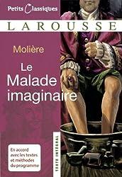 Petits Classiques Larousse: Le Malade Imaginaire: Texte Intégral - Neubearbeitung (Petits Classiques Larousse Texte Integral)