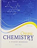 Organic Chemistry 1 And 2 : A Student Workbook, Pascoe, Keith, 0757593712