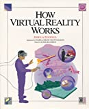 How Virtual Reality Works, Joshua Eddings, 1562762303