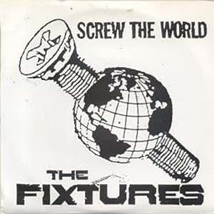 "Screw The World 7 Inch (7"" Vinyl 45) US Know 1994"