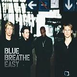 Blue - Breathe Easy