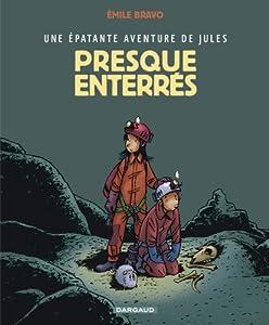 """Afficher """"Une Epatante aventure de Jules n° 3 Presque enterrés"""""""