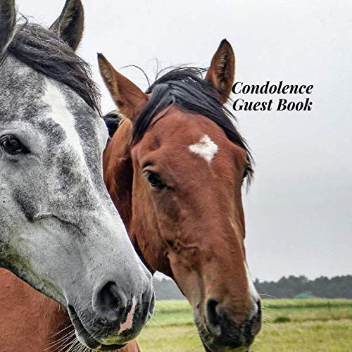 Condolence Guest Book: Horses Nature Animal Memorial Service/Celebration Life Remembered Remembrance/Memoriam/Wake/Bereavement/Loving Memory/Registry ... Address Line-Thought Message Memories Comment (Horse Ideas Decoration)